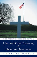Healing Our Country Healing Ourselves