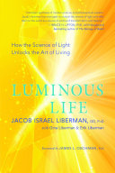 Luminous Life