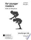 For Younger Readers; Braille and Talking Books
