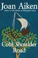 Cold Shoulder Road [Pdf/ePub] eBook