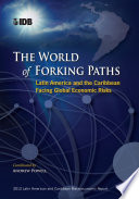 The World of Forking Paths