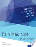 Pain Medicine Board Review Book