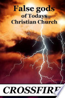 False gods of Today s Christian Church