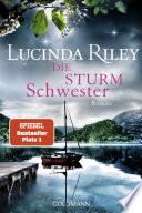 Die Sturmschwester  : Roman - Die sieben Schwestern 2