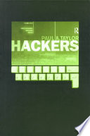 Hackers : crime in the digital sublime