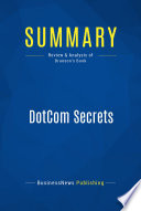 Summary  DotCom Secrets