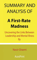 Summary and Analysis of A First Rate Madness
