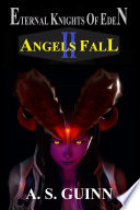 Eternal Knights of Eden II: Angels Fall