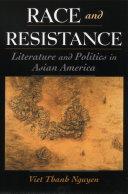 Race & Resistance: Literature & Politics in Asian America - Seite ii