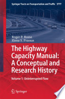 Book Cover: The Highway Capacity Manual: a Conceptual and REsearch History