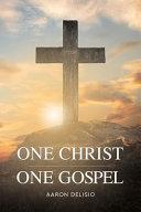 One Christ One Gospel