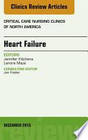 Heart Failure  An Issue of Critical Nursing Clinics  E Book Book