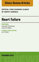 Heart Failure  An Issue of Critical Nursing Clinics  E Book