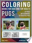 Coloring Books for Kids and for Adults   Pugs