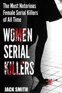 Women Serial Killers