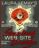 Laura Lemay S Guide To Sizzling Web Site Design