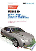 Vehicle Thermal Management Systems Conference And Exhibition Vtms10  Book PDF