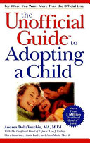 The Unofficial Guide to Adopting a Child