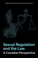 Sexual Regulation and the Law  A Canadian Perspective