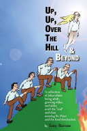 Up, Up, Over the Hill & Beyond