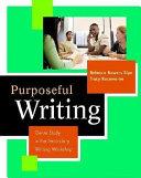 Purposeful Writing