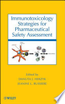 Immunotoxicology Strategies For Pharmaceutical Safety Assessment Book PDF