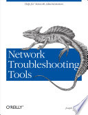 Network Troubleshooting Tools  : Help for Network Administrators
