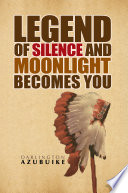 Legend of Silence and Moonlight Becomes You Pdf/ePub eBook