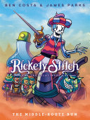 Rickety Stitch and the Gelatinous Goo Book 2: The Middle-Route Run Pdf