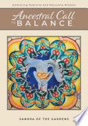 Ancestral Call To Balance