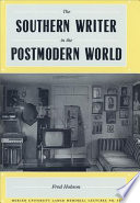 The Southern Writer In The Postmodern World Book PDF