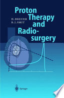 Proton Therapy and Radiosurgery Book