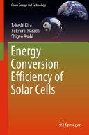 Energy Conversion Efficiency of Solar Cells