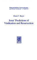 Jesus' Predictions of Vindication and Resurrection