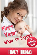 First Year What to Expect Book PDF