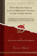 Fifty-Second Annual List of Merchant Vessels of the United States