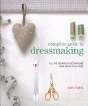 Complete Guide to Dressmaking