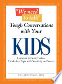 We Need To Talk   Tough Conversations With Your Kids Book
