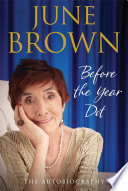 """Before the Year Dot"" by June Brown"