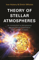 Theory of Stellar Atmospheres  : An Introduction to Astrophysical Non-equilibrium Quantitative Spectroscopic Analysis