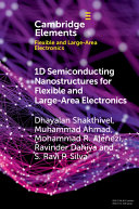 1D Semiconducting Nanostructures for Flexible and Large Area Electronics