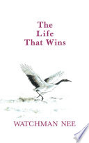 The Life That Wins Book