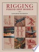Rigging Period Ships Models