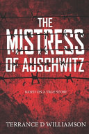 The Mistress of Auschwitz