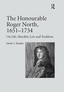 The Honourable Roger North, 1651–1734