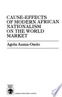 Cause-effects of Modern African Nationalism on the World Market
