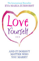Love Yourself And It Doesn't Matter Who You Marry