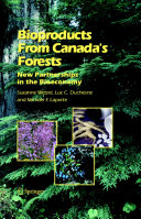 Bioproducts From Canada s Forests