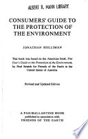 Consumers' Guide to the Protection of the Environment