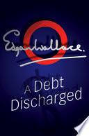 A Debt Discharged Online Book